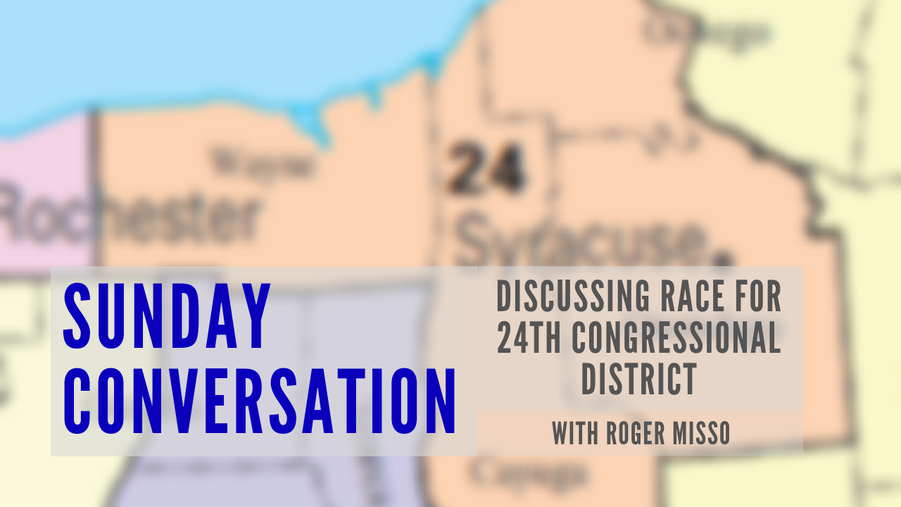 Roger Misso for Congress .::. Sunday Conversation 8/18/19