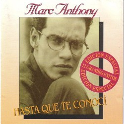 Marc Anthony - Hasta Que Te Conoci