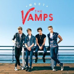 The Vamps - Oh Cecilia Breaking my heart