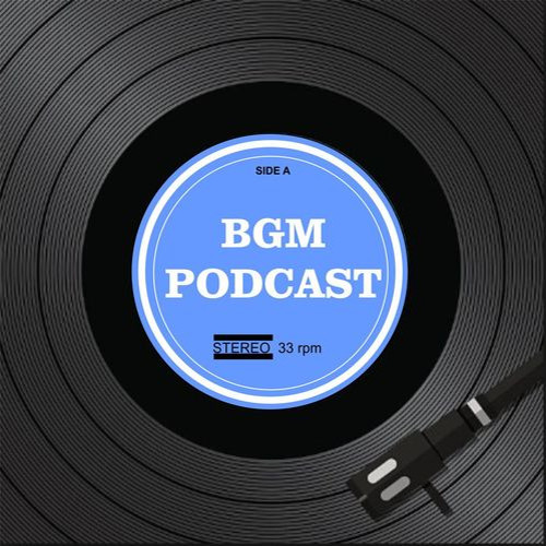 BGM Podcast