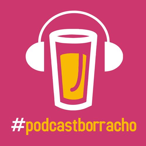 Podcast Borracho
