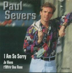 Paul Severs - I Am So Sorry