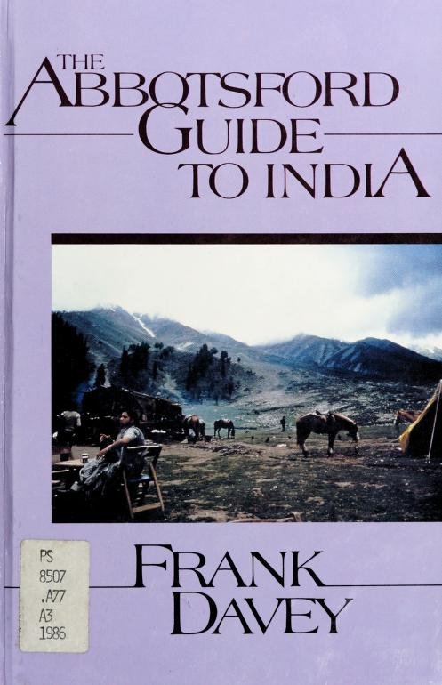 The Abbotsford guide to India by Frank Davey