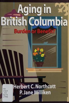 Cover of: Aging in British Columbia   Northcott, Herbert C.
