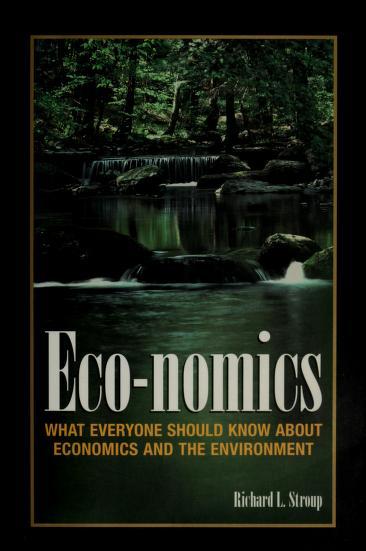 Eco-nomics by Richard Stroup