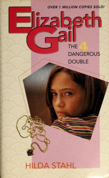 Cover of: The Dangerous Double | Hilda Stahl