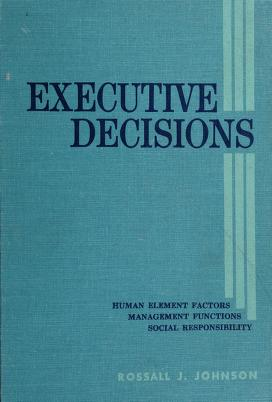 Cover of: Executive decisions | Rossall James Johnson