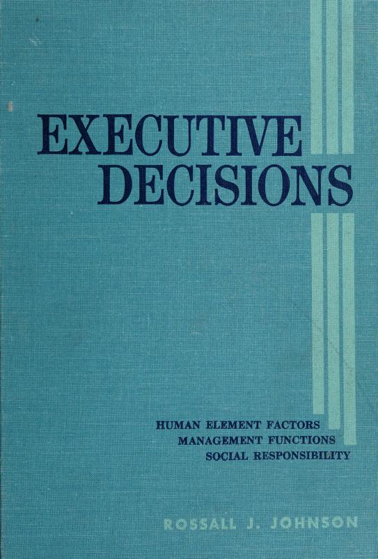 Executive decisions by Rossall James Johnson