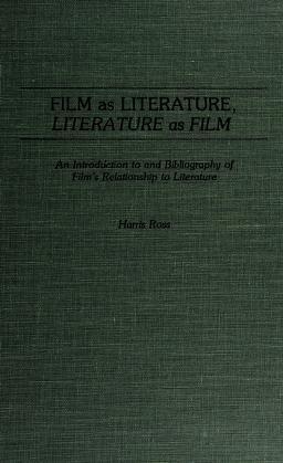 Cover of: Film as literature, literature as film | Harris Ross