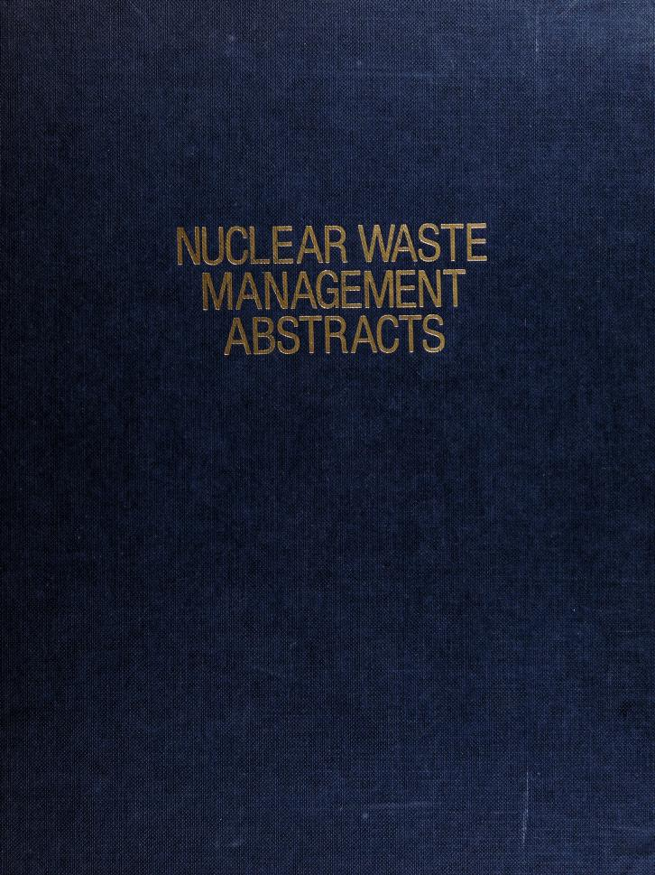 Nuclear waste management abstracts by Richard A. Heckman
