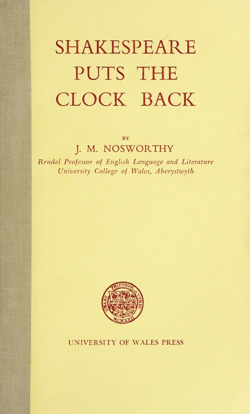 Shakespeare puts the clock back by J. M. Nosworthy