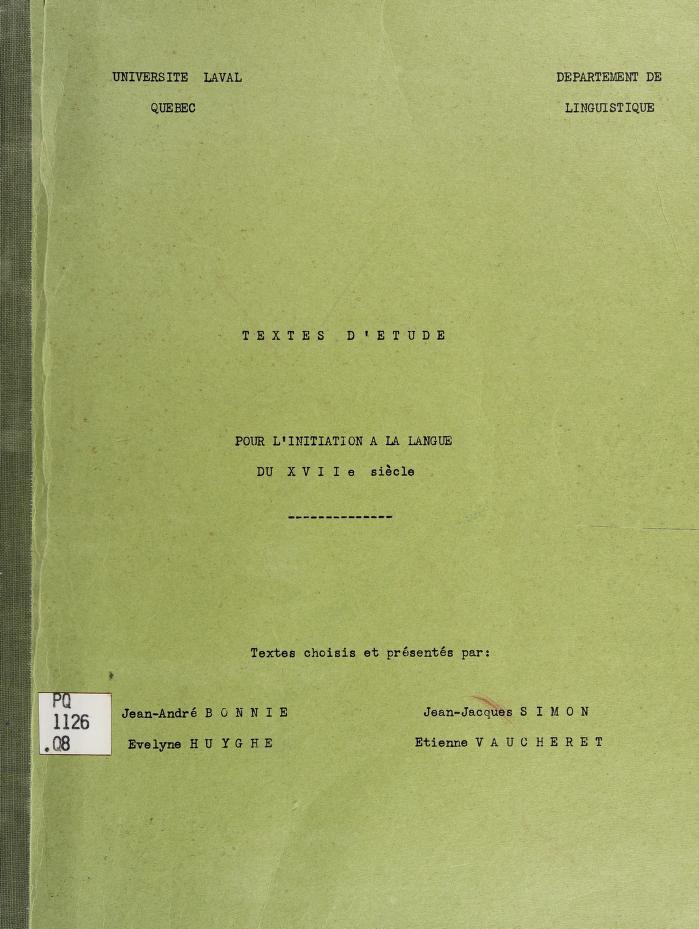 Textes d'étude pour l'initiation à la langue du 7è siècles by Quebec, Que. Université Laval. Département de linguistique